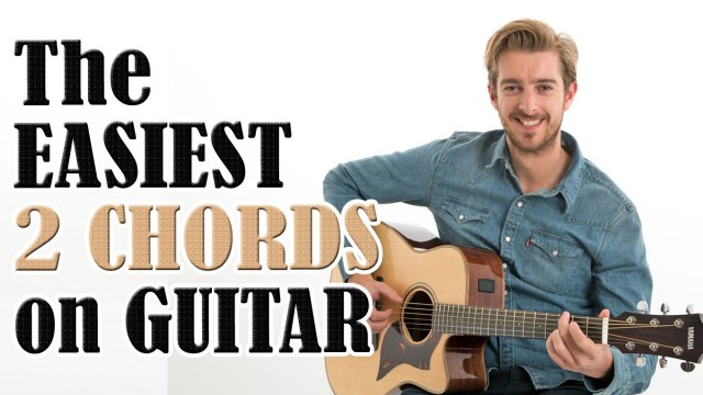 The EASIEST 2 chords on guitar   Complete Beginners First Guitar Lesson